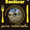 "Ruta enogastronómica ""Sanlúcar, para comérsela"""