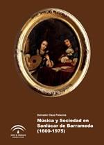 Música y sociedad en Sanlúcar de Barrameda